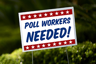 Poll Workers Needed!